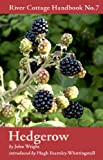Hedgerow: River Cottage Handbook No.7