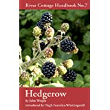 Hedgerow (River Cottage Handbook, No.7)by John Wright