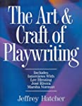 The Art and Craft of Playwriting