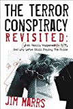 The Terror Conspiracy Revisited