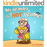 My Grandpa is NOT Grumpy!: (Children's EBook) Funny Rhyming Picture Book for Beginner Readers (ages 2-8) (Funny Grandparents Series- (Beginner and Early Readers 1)