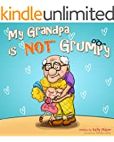 My Grandpa is NOT Grumpy!: (Children's EBook) Funny Rhyming Picture Book for Beginner Readers (ages 2-8) (