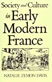 Society and Culture in Early Modern France (074560532X) by Davis, Natalie Zemon