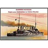GUERRES NAVALES, wargames naval et jeux de guerre maritime sur cahier d'�colier pour seulement 0,99 euros au lieu de 2,99 euros.