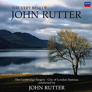 The Very Best of John Rutter from Decca (UMO)