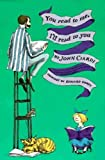 You Read To Me, I'll Read To You (Turtleback School & Library Binding Edition) (0808595318) by Ciardi, John