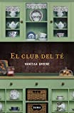 El club del té (Spanish Edition)