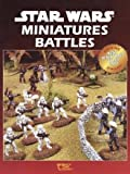 Star Wars Miniatures Battles (2nd Edition)