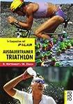 Ausdauertrainer Triathlon: Training m...