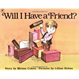 Will I Have a Friend?