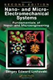 Nano- and Micro-Electromechanical Systems: Fundamentals of Nano- and Microengineering, Second Edition (Nano- and Microscience, Engineering, Technology, and Medicine Series)