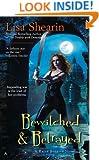 Bewitched & Betrayed (Raine Benares, Book 4)