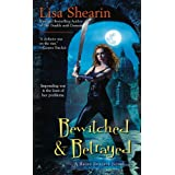 Bewitched & Betrayedby Lisa Shearin