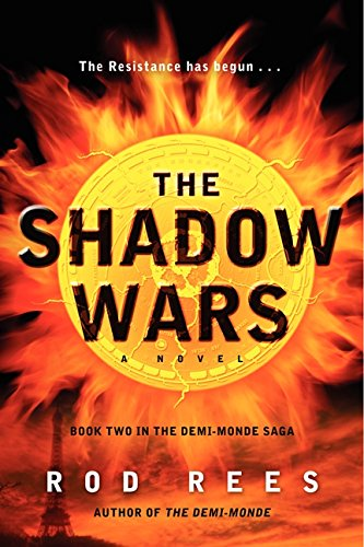Image of The Shadow Wars: Book Two in the Demi-Monde Saga