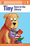 Tiny Goes to the Library (Penguin Young Readers, L1) (014130488X) by Meister, Cari