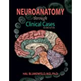 Neuroanatomy Through Clinical Cases Second Editionby Hal Blumenfeld