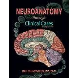 Neuroanatomy Through Clinical Cases Second Editionby Hal Blumenfeld