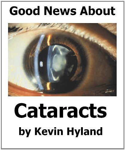 The Good News About Cataracts