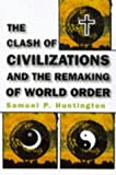 Image of By Samuel P. Huntington The Clash of Civilizations and the Remaking of World Order