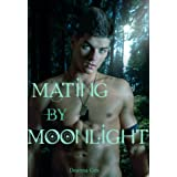 Mating By Moonlight (M/m Werewolf Erotica)di Deanna Cox