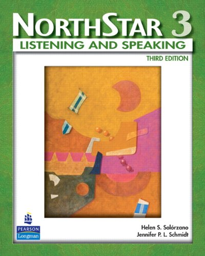 Northstar 3: Listening and Speaking, 3rd Edition, with...