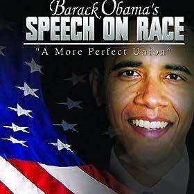 Barack Obama a More Perfect Union Speech