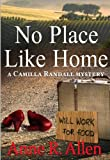 img - for No Place Like Home - A Camilla Randall Mystery (The Camilla Randall Mysteries) book / textbook / text book