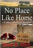 No Place Like Home - A Camilla Randall Mystery: The Camilla Randall Mysteries Book #4