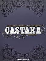Castaka, Intégrale :