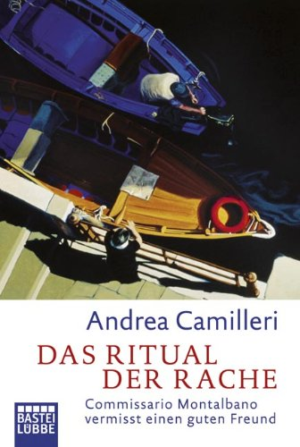 Das Ritual der Rache: Commissario Montalbano vermisst einen guten Freund. Roman hier kaufen