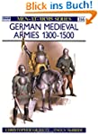 German Medieval Armies 1300-1500 (Men...
