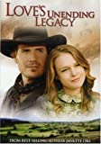 Love's Unending Legacy [DVD] [2007] [Region 1] [US Import] [NTSC]