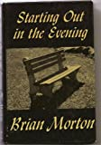 Starting Out in the Evening (Thorndike Senior Lifestyle) (0786214511) by Morton, Brian