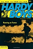 Running on Fumes (Hardy Boys: Undercover Brothers, No. 2)