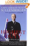 Highest Duty: My Search for What Real...