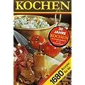 Kochen. 1680 Rezepte f�r Sie: Ein Rezeptbuch f�r alle Leute, die mit Leidenschaft backen und brutzeln, kochen und mixen und .. essen. Tips zum ... Rezepte jeweils gedacht f�r 4 Personen
