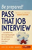 img - for Be Prepared! Pass That Job Interview book / textbook / text book