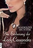 Die Eroberung der Lady Cassandra