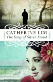 Catherine Lim Song of Silver Frond