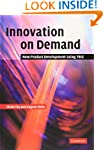 Innovation on Demand: New Product Dev...