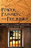 img - for Power, Passion, and Prejudice: Shootout in the Galiuro Mountains book / textbook / text book