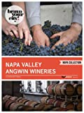 img - for Napa Valley Angwin Wineries (Bravo Your City! Book 21) book / textbook / text book