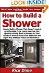 How to Build a Shower That Doesn't Le...