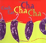 Cook, Eat, Cha Cha Cha