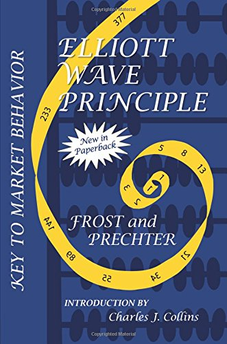 Free download of books for kindle Elliott Wave Principle: Key To Market Behavior (English literature) by A.J. Frost, Robert R. Prechter