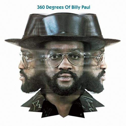 Billy Paul - 360 Degrees of Billy Paul [Expanded] - Zortam Music