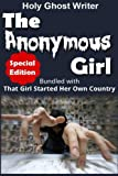 img - for The Anonymous Girl (Special Edition): Bundled with That Girl Started Her Own Country book / textbook / text book