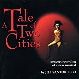 Tale Of Two Cities: Original Broadway Concept Album
