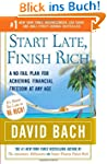 Start Late, Finish Rich: A No-Fail Pl...