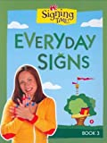 Signing Time Board Book Vol. 3: Every Day Signs (Signing Time! (Two Little Hands)) [Board book]